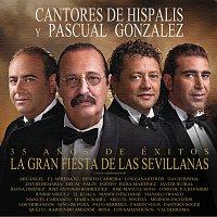Cantores De Hispalis, Pascual Gonzalez – La Gran Fiesta De Las Sevillanas
