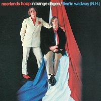 Neerlands Hoop In Bange Dagen – Live In Wadway