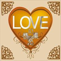 Různí interpreti – Love 10  Ya Zhou Pian