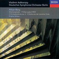 Brigitte Balleys, Deutsches Symphonie-Orchester Berlin, Vladimír Ashkenazy – Berg: Altenberg-Lieder; 7 Fruhe Lieder; 3 Pieces from 'Lyric Suite', etc.