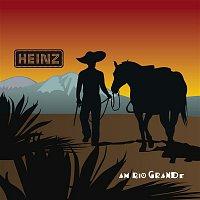Heinz Aus Wien – Heinz aus Wien am Rio Grande (Live)