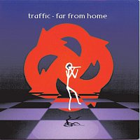 Traffic – Far From Home