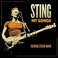 Sting – Demolition Man [My Songs Version]