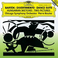 Chicago Symphony Orchestra, Pierre Boulez – Bartók: Divertimento; Dance Suite; Two Pictures; Hungarian Sketches