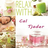 Cal Tjader – Relax with