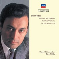 Wiener Philharmoniker, Zubin Mehta – Schumann: The Four Symphonies; Manfred Overture; Genoveva Overture