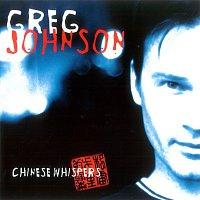 Greg Johnson – Chinese Whispers