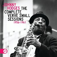 Johnny Hodges – The Complete Verve Small Sessions 1956 - 1961