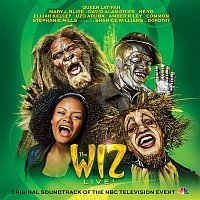 Shanice Williams, Elijah Kelley, David Alan Grier, Ne-Yo, Original Television Cast of the Wiz LIVE! – The Wiz LIVE! Original Soundtrack of the NBC Television Event
