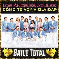 Los Ángeles Azules – Como Te Voy A Olvidar [Baile Total]
