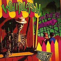 Whiplash – Ticket To Mayhem