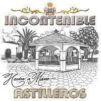 La Incontenible Banda Astilleros – Hecho A Mano