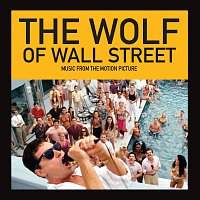 Různí interpreti – The Wolf Of Wall Street [Music From The Motion Picture]