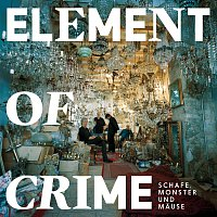 Element Of Crime – Schafe, Monster und Mause