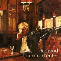 Renaud – Boucan d'enfer