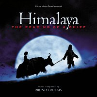 Bruno Coulais – Himalaya: The Rearing Of A Chief [Original Motion Picture Soundtrack]