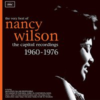 Nancy Wilson – The Very Best Of Nancy Wilson: The Capitol Recordings 1960-1976