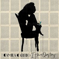 Camila Cabello – I Have Questions