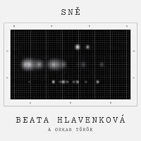 Beata Hlavenková, Oskar Török – Sně