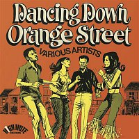 Various Artists.. – Dancing Down Orange Street (Expanded Edition)