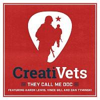 CreatiVets, Aaron Lewis, Vince Gill, Dan Tyminski – They Call Me Doc