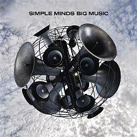 Simple Minds – Big Music