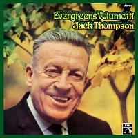 Jack Thompson – Evergreens [Vol. 3]