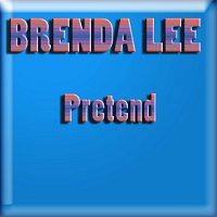 Brenda Lee – Pretend