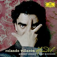 Rolando Villazón, Gabrieli Players, Paul McCreesh – Handel