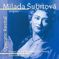 Milada Šubrtová – Operní recitál
