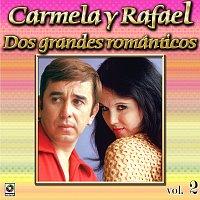 Carmela y Rafael – Colección De Oro, Vol. 2
