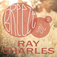 Ray Charles – Breeze Vol. 2