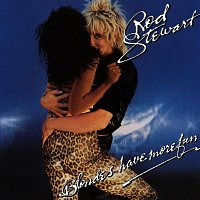 Rod Stewart – Blondes Have More Fun