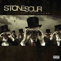 Stone Sour – Come What(ever) May [10th Anniversary Edition]