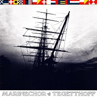 Marinechor Tegetthoff – Ahoi! Shanties & Seemannslieder