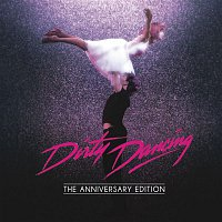Original Motion Picture Soundtrack – Dirty Dancing: Anniversary Edition
