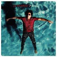 Zé Ricardo – 7 Vidas