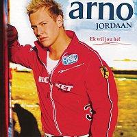 Arno – Ek Wil Jou He