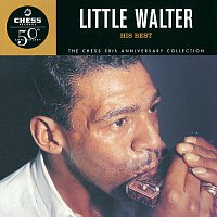 Little Walter – His Best - The Chess 50th Anniversary Collection