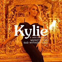 Kylie Minogue, Jack Savoretti – Music's Too Sad Without You (Edit)