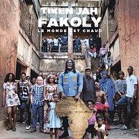 Tiken Jah Fakoly – Le monde est chaud