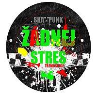 Žádnej Stres – EP I.