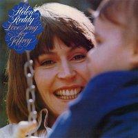 Helen Reddy – Love Song For Jeffrey