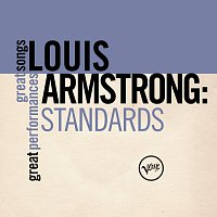 Louis Armstrong – Standards (Great Songs/Great Performances)