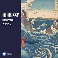 Various Artists.. – Debussy: Orchestral Works, Vol. 2