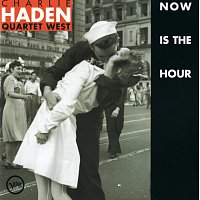 Charlie Haden Quartet West – Now Is The Hour