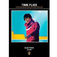 Alex Fong – Time Flies