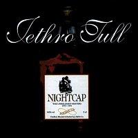 Jethro Tull – Nightcap - The Unreleased Masters 1973-1991