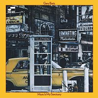 Gary Bartz – Music Is My Sanctuary