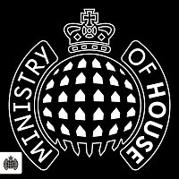 Various Artists.. – Ministry of House - Ministry of Sound